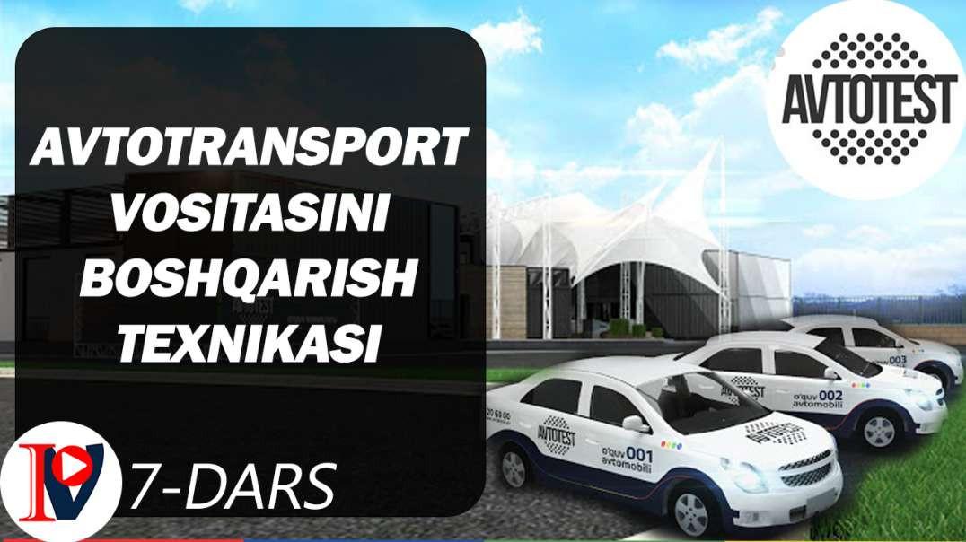 Avtotransport vositasini boshqarish texnikasi (7-dars)